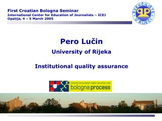 Pero Lucin  University of Rijeka   Institutional quality assurance