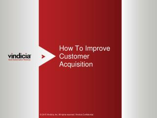 How To Improve Customer Acquisition | Vindicia