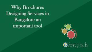 Why Brochures Designing Services in Bangalore an important tool
