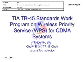 TIA TR-45 Standards Work Program on Wireless Priority Service WPS for CDMA Systems