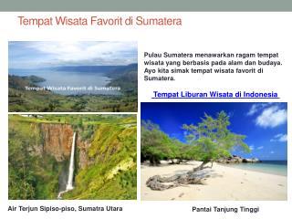 Tempat Wisata Favorit di Sumatera