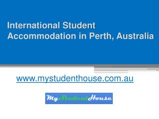 International Student Accommodation in Perth, Australia