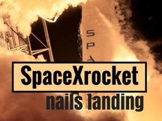 SpaceX rocket nails landing