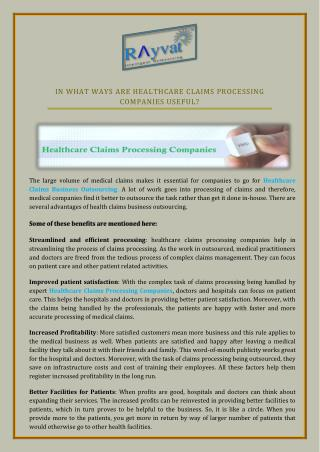 In what ways are healthcare claims processing companies useful?