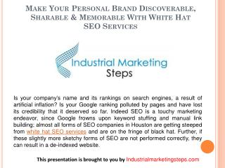 Make Your Personal Brand Discoverable, Sharable & Memorable With White Hat SEO Services