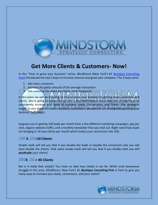 Get More Clients & Customers- Now!