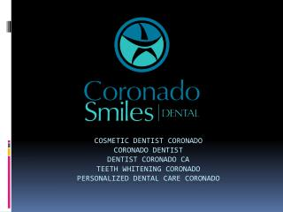 Dentist Coronado CA