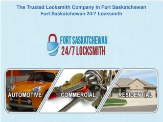 Fort Saskatchewan 24/7 Locksmith- Emergency Locksmith Services