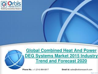 2015 Global Combined Heat And Power DEG Systems Market Key Manufacturers Analysis