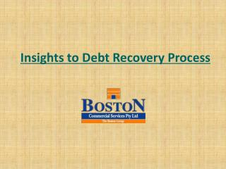 Insights to Debt Recovery Process