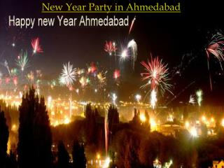 New year party in ahmedabad