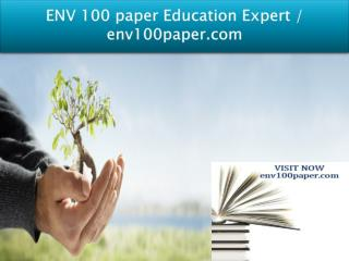 ENV 100 paper Education Expert / env100paper.com