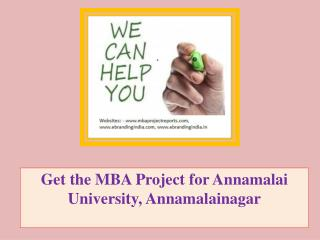 Get the MBA Project for Annamalai University, Annamalainagar
