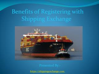 Benefits of registering with shipping exchange