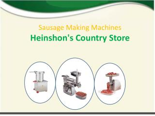 Sausage Making Machines at Heinshon's Country Store