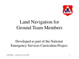 Land Navigation for  Ground Team Members