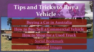 Tips and Tricks in Buying a Vehicle