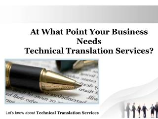 At What Point Your Business Needs Technical Translation Services