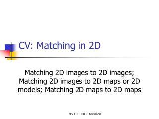 CV: Matching in 2D