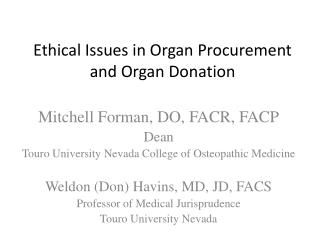 Ethical Issues in Organ Procurement and Organ Donation