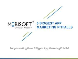 Top 5 App Marketing Pitfalls