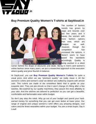 Buy Premium Quality Women's T-shirts at Sayitloud.in