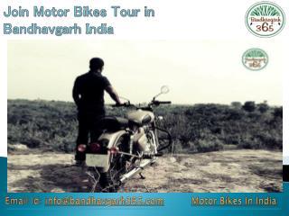 Join Motor Bikes Tour in Bandhavgarh India