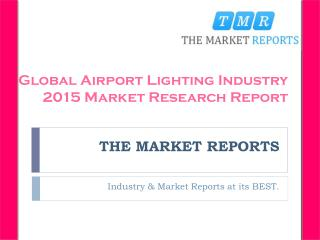 Analysis of Airport Lighting Production, Supply, Sales and Market Status 2016-2021 Forecast