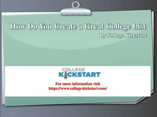 How Do You Create a Great College List - College Kickstart