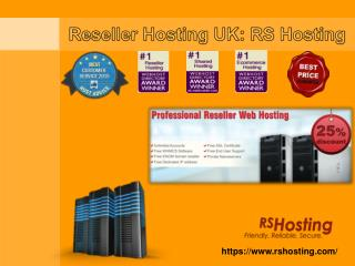 Reseller Hosting Uk - RS Hosting