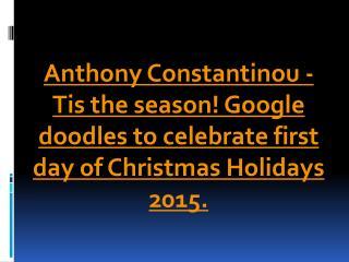 Anthony Constantinou - Christmas Holidays 2015