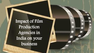 Film Production Agencies in India, Bangalore, Chennai, Hyderabad