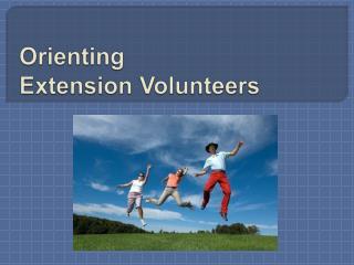 Orienting  Extension Volunteers