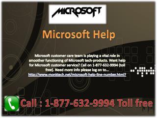 Microsoft Help ### 1-877-632-9994 Toll Free Number