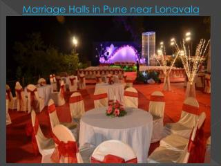 Marriage Halls in Pune near Lonavala