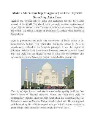 Make a Marvelous trip to Agra in Just One Day with Same Day Agra Tour