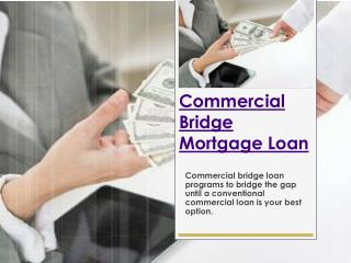 Commercial Real Estate Bridge Loans