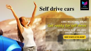 Explore various options with Self drive cars
