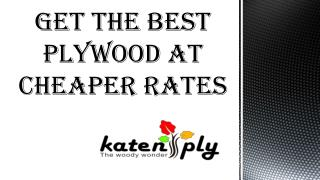 Get the best plywood at cheaper rates