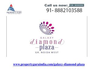 Galaxy Diamond Plaza Commercial Property in Noida Extension