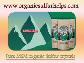 Pure MSM Organic Sulfur Crystals-Organic Sulfur Helps