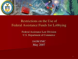 Restrictions on the Use of  Federal Assistance Funds for Lobbying