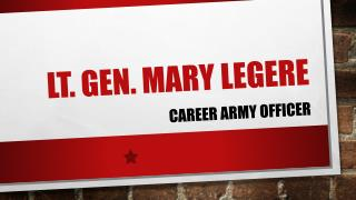 Lt. Gen. Mary Legere - Head of Military Intelligence