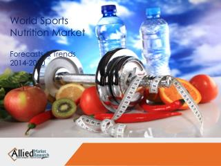 World Sports Nutrition Market Research Report