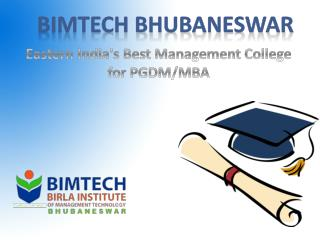 BIMTECH Bhubaneswar - Eastern India's Best Management College for PGDM/MBA