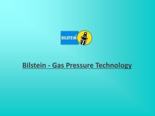 Bilstein - Gas Pressure Technology