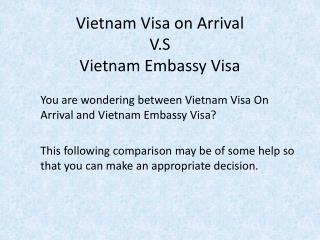Vietnam Visa On Arrival V.S Vietnam Embassy Visa