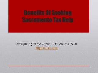 Benefits Of Seeking Sacramento Tax Help