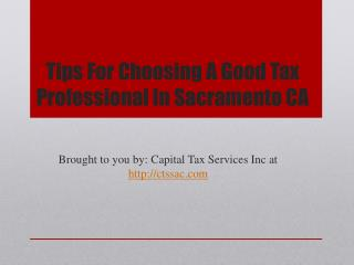 Tips For Choosing A Good Tax Professional In Sacramento CA
