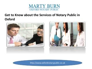 Get to Know about the Services of Notary Public in Oxford